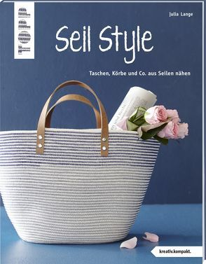 Seil Style (kreativ.kompakt.) von Lange,  Julia