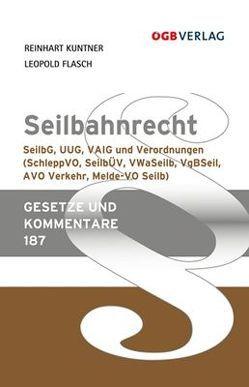 Seilbahnrecht von Flasch,  Leopold, Kuntner,  Reinhart