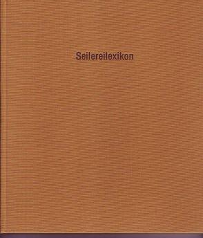 Seilereilexikon von Weber,  Wolfgang