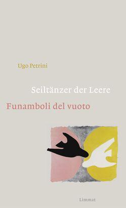Seiltänzer der Leere / Funamboli del vuoto von Buletti,  Aurelio, Ferber,  Christoph, Petrini,  Ugo