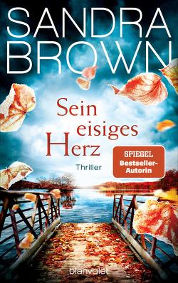 Sein eisiges Herz von Brown,  Sandra, Göhler,  Christoph