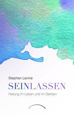 Sein lassen von Levine,  Stephen