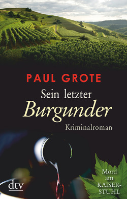 Sein letzter Burgunder von Grote,  Paul
