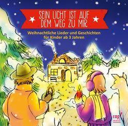 Sein Licht ist auf dem Weg zu mir von Wiediger,  Sabine