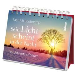 Sein Licht scheint in der Nacht von Bonhoeffer,  Dietrich