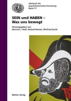 SEIN und HABEN – Was uns bewegt von Heinzel,  Roland, Kurth,  Winfried, Reiß,  Heinrich J.