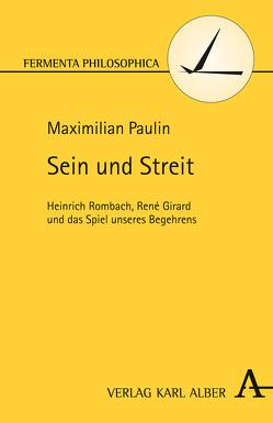 Sein und Streit von Paulin,  Maximilian
