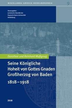 Seine Königliche Hoheit von Gottes Gnaden Großherzog von Baden von Juristische Fakultät Heidelberg