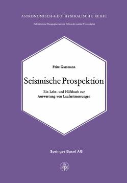 Seismische Prospektion von Gassmann,  F.