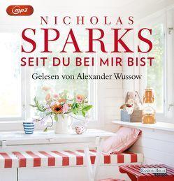 Seit du bei mir bist von Finke,  Astrid, Sparks,  Nicholas, Wussow,  Alexander
