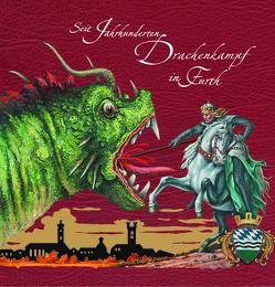 Seit Jahrhunderten Drachenkampf in Furth von Perlinger,  Werner