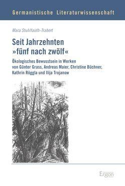 """Seit Jahrzehnten """"fünf nach zwölf"""" von Stuhlfauth-Trabert,  Mara"""