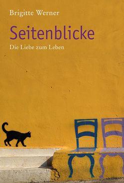 Seitenblicke von Werner,  Brigitte