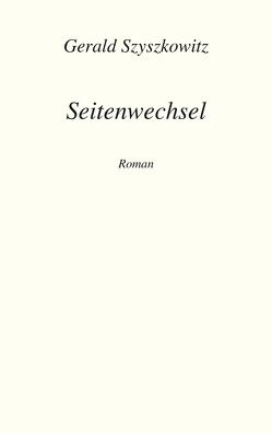 Seitenwechsel von Szyszkowitz,  Gerald