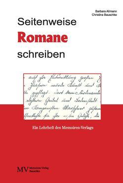 Seitenweise Romane schreiben von Allmann,  Barbara, Bauschke,  Christina