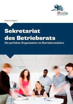 Sekretariat des Betriebsrats von Wagner,  Waltraut