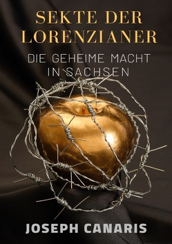 Sekte der Lorenzianer von Canaris,  Joseph