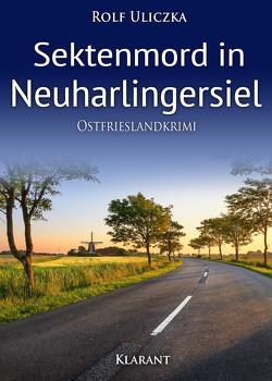 Sektenmord in Neuharlingersiel. Ostfrieslandkrimi von Uliczka,  Rolf