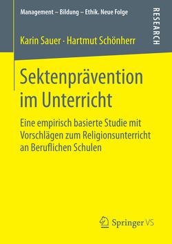 Sektenprävention im Unterricht von Sauer,  Karin, Schönherr,  Hartmut