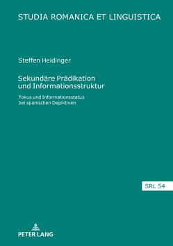 Sekundäre Prädikation und Informationsstruktur von Heidinger,  Steffen