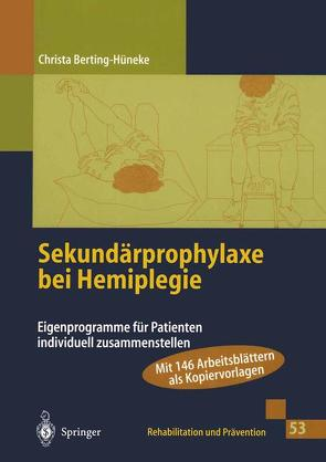 Sekundärprophylaxe bei Hemiplegie von Berting-Hüneke,  Christa