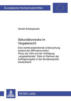 Sekundärzwecke im Vergaberecht von Scharpenack,  Gerald
