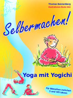 Selbermachen! Yoga mit Yogichi von Bannenberg,  Thomas