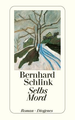 Selbs Mord von Schlink,  Bernhard