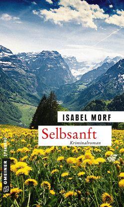 Selbsanft von Morf,  Isabel