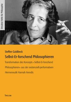 Selbst-Er-forschend Philosophieren von Goldbeck,  Steffen