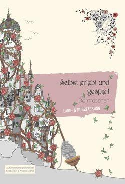 Selbst erlebt und gespielt von Lueger,  Eva, Slama,  graphit-d mediendesign e.U.,  www.graphit-d.at,  Angela