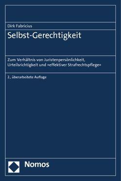 Selbst-Gerechtigkeit von Fabricius,  Dirk