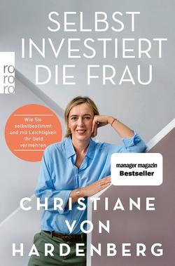 Selbst investiert die Frau von von Hardenberg,  Christiane