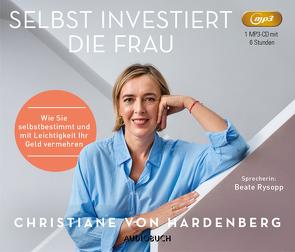 Selbst investiert die Frau von Hardenberg,  Christiane von, Rysopp,  Beate
