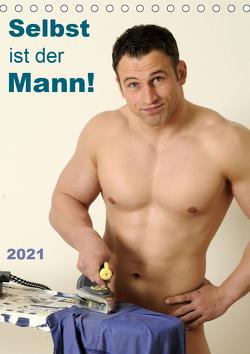 Selbst ist der Mann! (Tischkalender 2021 DIN A5 hoch) von malestockphoto