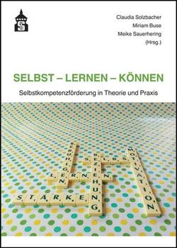 Selbst – Lernen – Können von Buse,  Miriam, Sauerhering,  Meike, Solzbacher,  Claudia