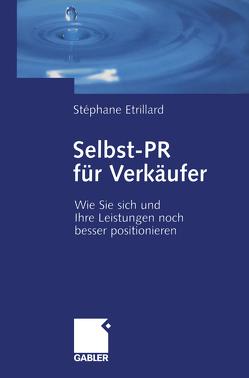 Selbst-PR für Verkäufer von Etrillard,  Stéphane