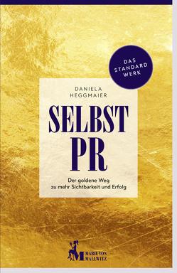 Selbst-PR von Heggmaier,  Daniela