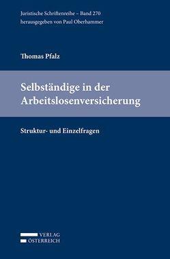 Selbständige in der Arbeitslosenversicherung von Pfalz,  Thomas