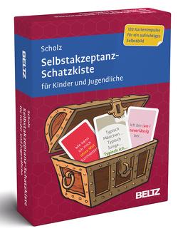 Selbstakzeptanz-Schatzkiste für Kinder und Jugendliche von Scholz,  Falk Peter