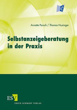Selbstanzeigeberatung in der Praxis von Nuzinger,  Thomas, Parsch,  Annette
