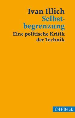 Selbstbegrenzung von Eriksson-Kuchenbuch,  Ylva, Illich,  Ivan