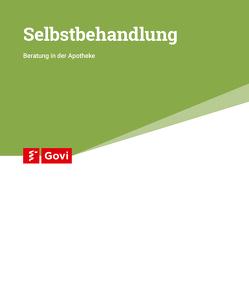 Selbstbehandlung – Beratung in der Apotheke von Braun,  Rainer, Gathen,  Hiltrud von der, Peruche,  Barbara, Schulz,  Martin