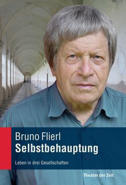 Selbstbehauptung von Flierl,  Bruno