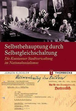 Selbstbehauptung durch Selbstgleichschaltung von Klöckler,  Jürgen