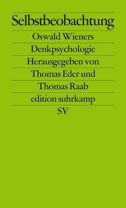Selbstbeobachtung von Eder,  Thomas, Raab,  Thomas