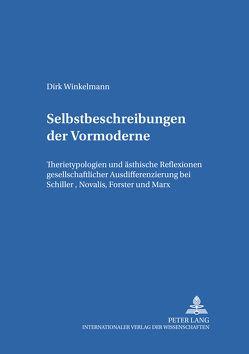 Selbstbeschreibungen der Vormoderne von Winkelmann,  Dirk
