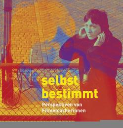 Selbstbestimmt von Herbst-Meßlinger,  Karin, Rother,  Rainer