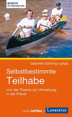 Selbstbestimmte Teilhabe von Göhring-Lange,  Gabriele