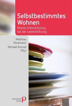 Selbstbestimmtes Wohnen von Konrad,  Michael, Rosemann,  Michael